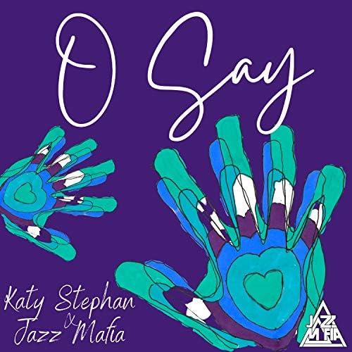Jazz Mafia & Katy Stephan