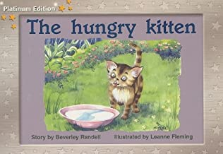 Rigby PM Platinum Collection: Individual Student Edition Yellow (Levels 6-8) the Hungry Kitten