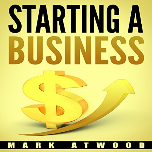 Starting a Business: The 15 Rules for a Successful Business audiobook cover art