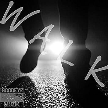 Walk (feat. Frosty)