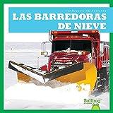 Las Barredoras de Nieve (Snowplows) (Vehículos Al Rescate (Machines to the Rescue))