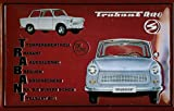 Rennpappe Trabant trabis 601Deluxe DDR DDR Nostalgie 3D geprägt & gewölbt Strong Metall blechschild 20x 30cm Zoll