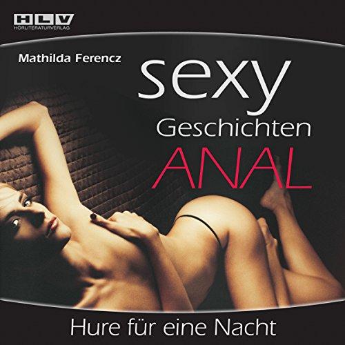 Hure für eine Nacht (Sexy Geschichten Anal) Titelbild