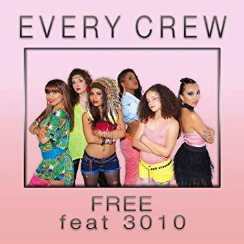Free (feat. 3010)
