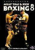 Muay Thai And Kick Boxing - Vol. 8 [Reino Unido] [DVD]