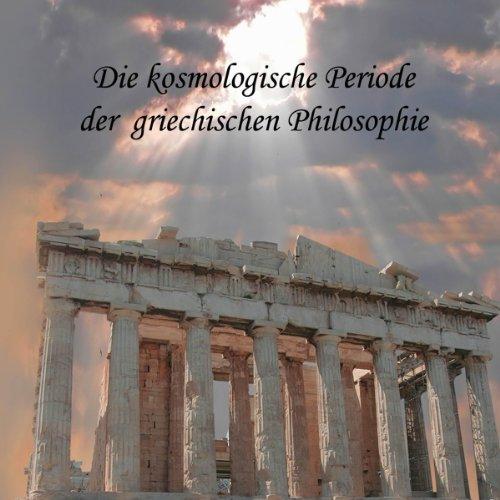 Die kosmologische Periode der griechischen Philosophie cover art
