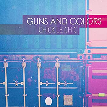 Guns And Colors