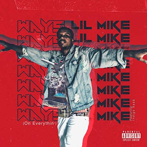 Lil Mike feat. Indigo Asaá