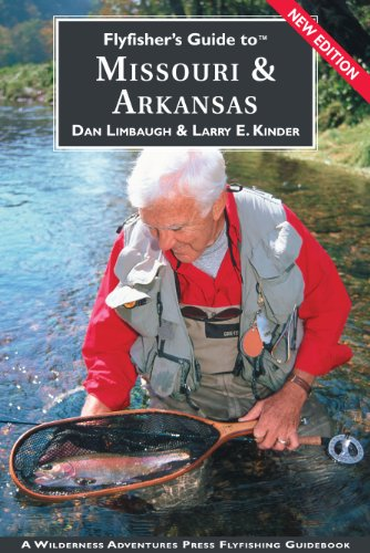 Flyfisher's Guide to Missouri & Arkansas (Flyfisher's Guides) (Flyfisher's Guides)