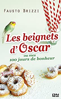 Les beignets d'Oscar (French Edition) di [Fausto BRIZZI, Lise CAILLAT]
