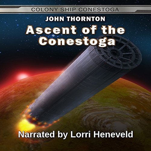 Ascent of the Conestoga audiobook cover art