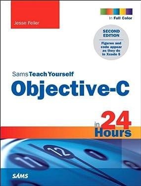 Sams Teach Yourself Objective-C in 24 Hours: Sams Teac Your Obj 24 Hr _p2