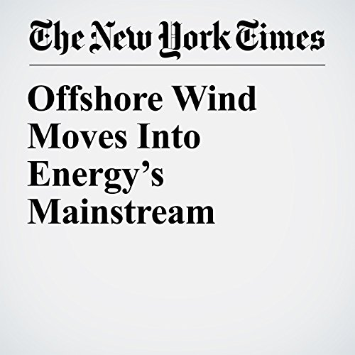 Offshore Wind Moves Into Energy's Mainstream copertina