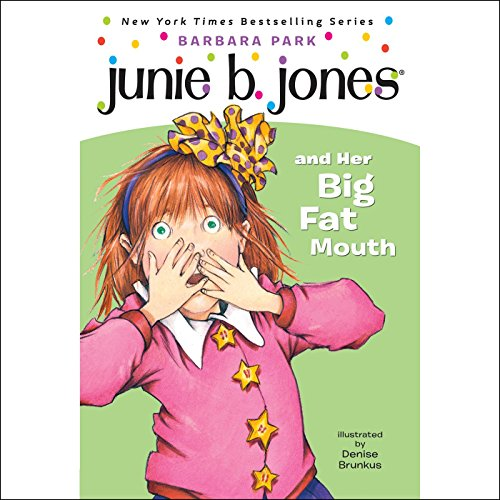 Junie B. Jones and Her Big Fat Mouth audiobook cover art