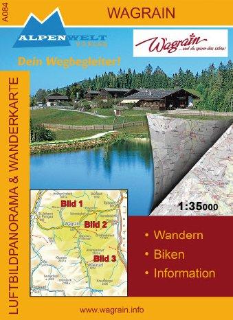 Alpenwelt Karte, Wagrain (kombinierte Luftbildpanorama- und topografische Wanderkarte)