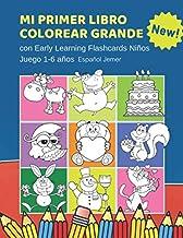 Mi Primer Libro Colorear Grande con Early Learning Flashcards Niños Juego 1-6 años Español Jemer: Mis primeras palabras tarjetas bebe. Formar palabras ... Infantiles educativas para aprender a leer.