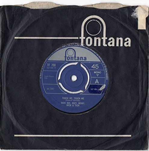 Touch Me Touch Me / Marina - Dave Dee, Dozy, Beaky, Mick And Tich 7