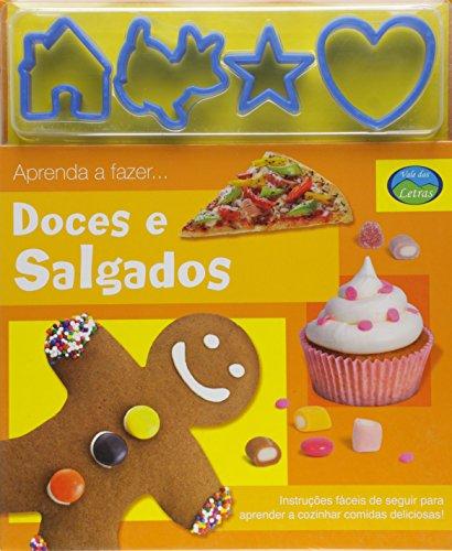 Doces E Salgados (+ Forminhas Para Fazer Biscoitos)