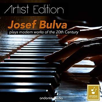 Josef Bulva Plays Modern Works of the 20th Century - Artist Edition