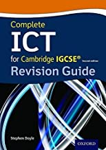 Complete ICT for Cambridge IGCSE Revision Guide by Stephen Doyle (2015-12-17)