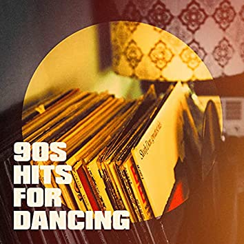 90s Hits for Dancing