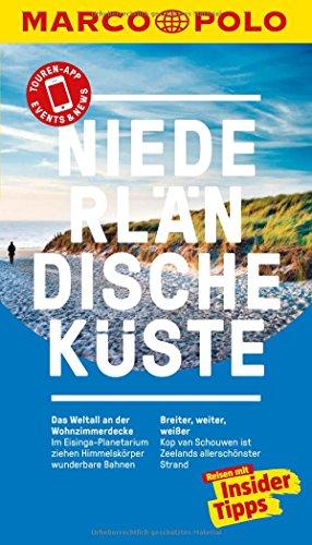 Preisvergleich Produktbild MARCO POLO Reiseführer Niederländische Küste: Reisen mit Insider-Tipps. Inklusive kostenloser Touren-App & Events&News