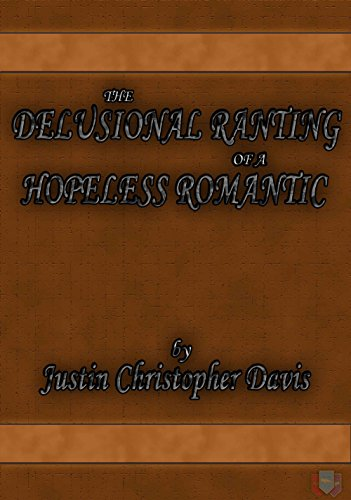Click for The Delusional Ranting of a Hopeless Romantic, available as a digital or print book!