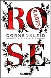Dornenkleid: Thriller (Die Dornen-Reihe, Band 2) - Karen Rose