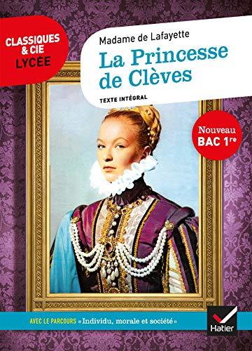 La Princesse de Clèves (Bac 2021): suivi du parcours « Individu, morale et société »