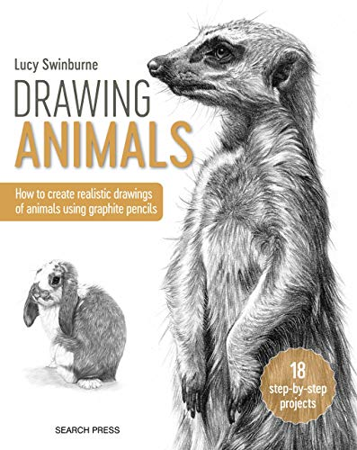 Drawing Animals: How to create realistic drawings of animals using graphite pencils (English Edition)