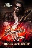 Remember Ryan (Rock my Heart 1)