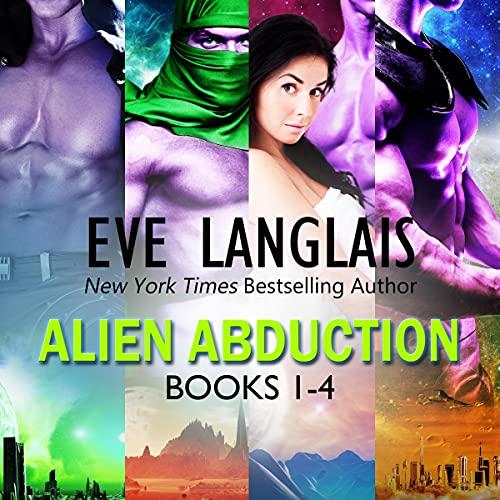 Alien Abduction 1 Audiobook By Eve Langlais cover art