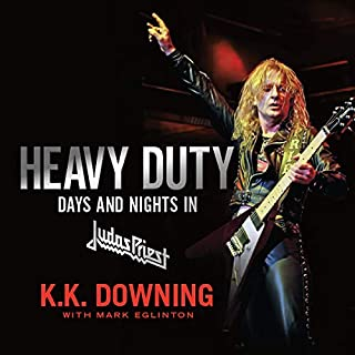 Heavy Duty     Days and Nights in Judas Priest              Auteur(s):                                                                                                                                 K.K. Downing,                                                                                        Mark Eglinton                               Narrateur(s):                                                                                                                                 Maxwell Caulfield                      Durée: 9 h et 56 min     11 évaluations     Au global 4,4