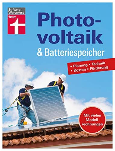 Photovoltaik & Batteriespeicher: Planung - Technik - Kosten - Förderung