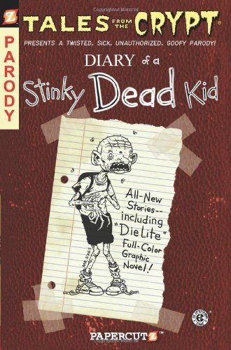[(Tales from the Crypt: Diary of a Stinky Dead Kid)] [By (author) Stefan Petrucha ] published on (December, 2009)