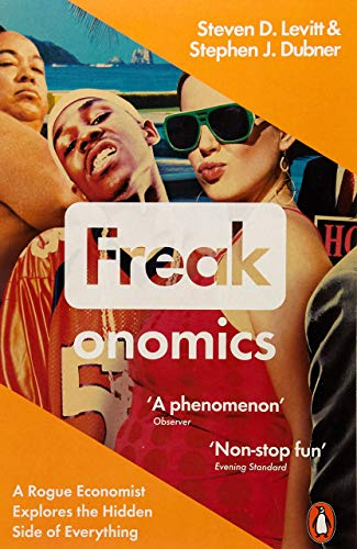 Freakonomics: A Rogue Economist Explores the Hidden Side of Everythingの詳細を見る