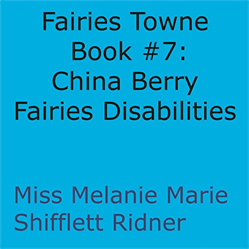 China Berry Fairies Disabilities audiobook cover art