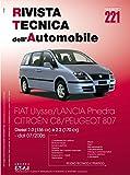 Peugeot/Citroën/Fiat/Lancia 807/C8/Ulysse/Phedra 2.0-2.2 JTD-HDi (2006) (Rivista tecnica dell'automobile)