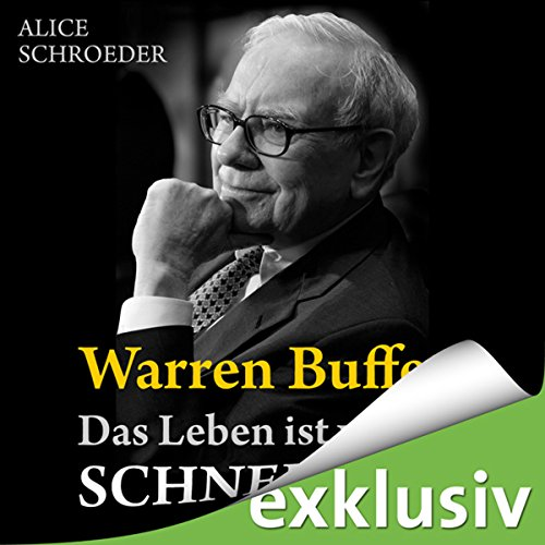 Warren Buffett - Das Leben ist wie ein Schneeball audiobook cover art