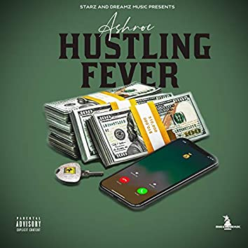Hustling Fever