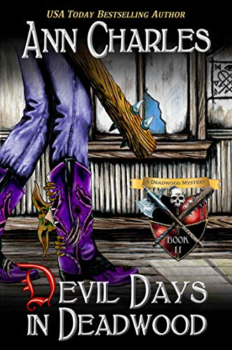 Devil Days in Deadwood (Deadwood Humorous Mystery Book 11) by [Ann Charles, C.S. Kunkle]