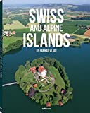 Farhad Vladi: Swiss And Alpine Islands