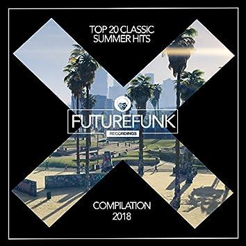 Top 20 Classic Summer Hits '18