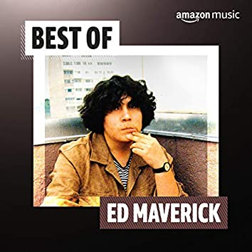 Best of Ed Maverick