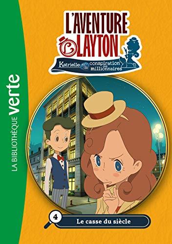 Lady Layton 04 - Le casse du siècle