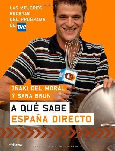 A qué sabe España Directo eBook: del Moral Janin, Iñaki, Leal, Roberto: Amazon.es: Tienda Kindle