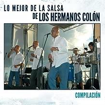 Lo Mejor De La Salsa De Los Hermanos Colon Compila by Los Hermanos Colon
