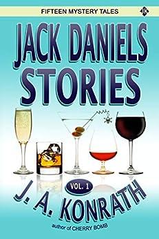 Jack Daniels Stories (Jack Daniels and Associates Mysteries Book 2) by [J.A. Konrath]