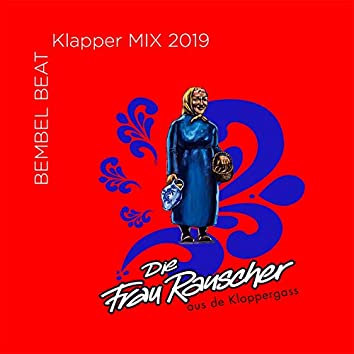 Die Frau Rauscher aus de Klappergass (Klapper RMX 2019)