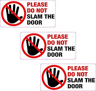 hiusan 3X Please Do Not Slam The Door Warning Stickers Vinyl Self Adhesive Lables for Car Laptop Truck